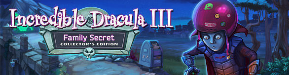 Incredible Dracula III: Family Secret. Collector's Edition